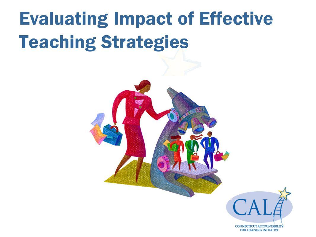 Evaluating Impact of Effective Teaching Strategies
