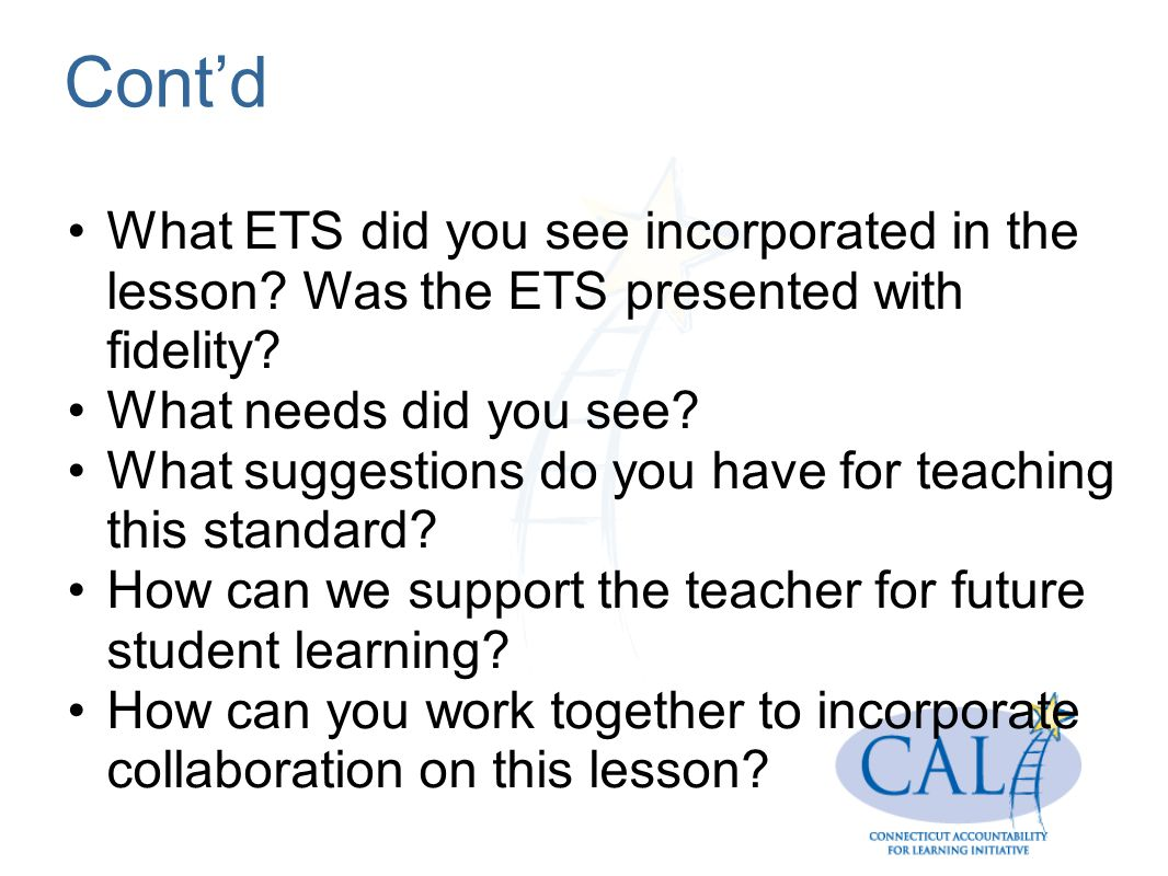 Contd What ETS did you see incorporated in the lesson.
