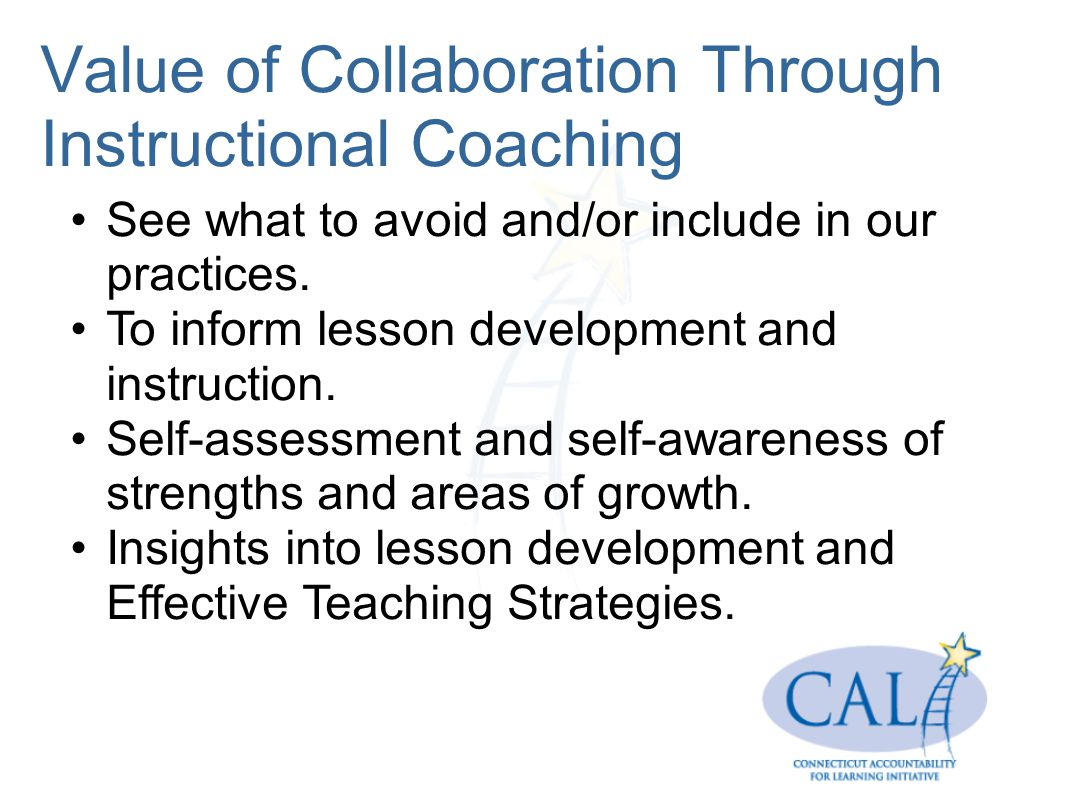 Value of Collaboration Through Instructional Coaching See what to avoid and/or include in our practices.