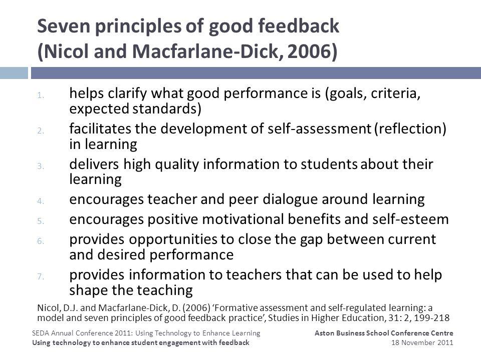 Seven principles of good feedback (Nicol and Macfarlane-Dick, 2006) 1.