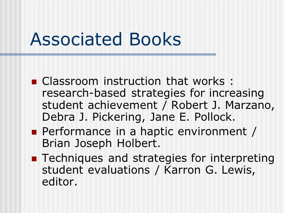 Associated Books Classroom instruction that works : research-based strategies for increasing student achievement / Robert J.