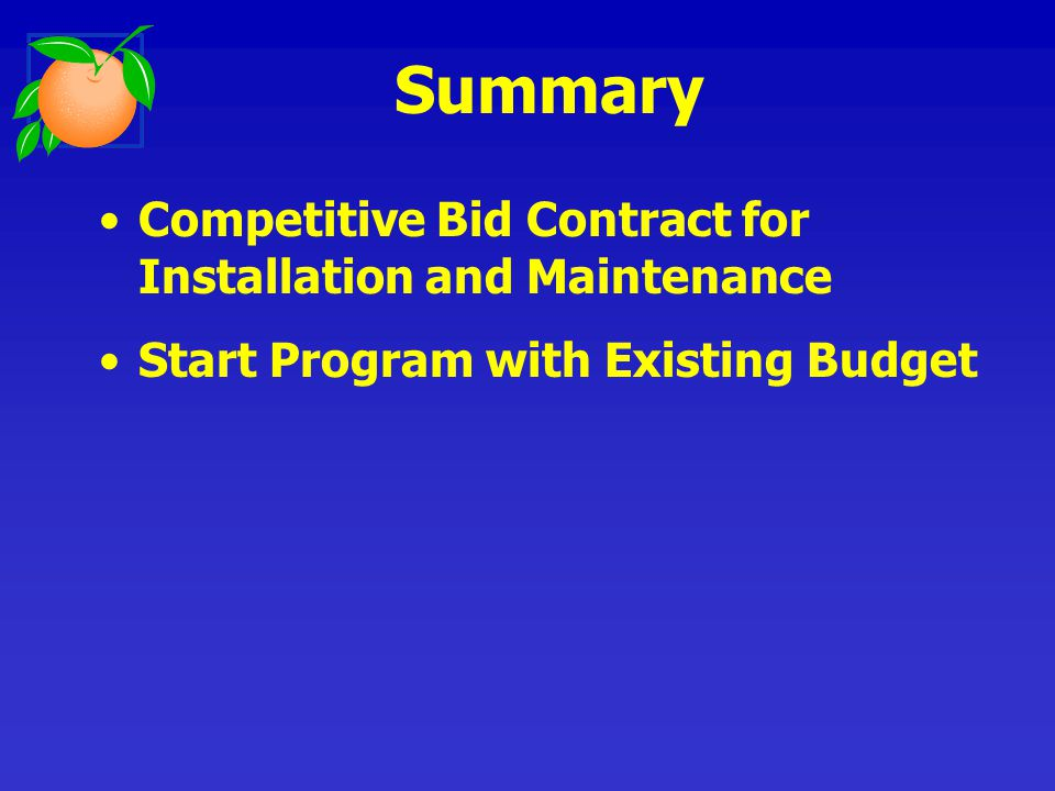 Competitive Bid Contract for Installation and Maintenance Start Program with Existing Budget