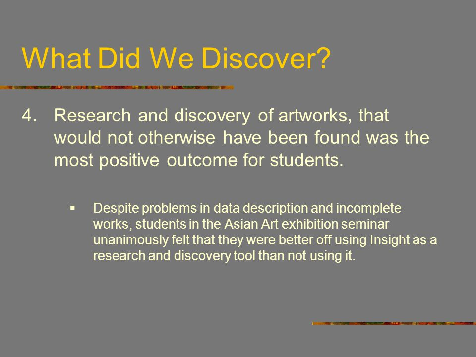 What Did We Discover.