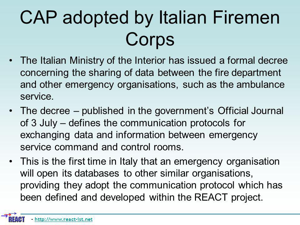 CAP adopted by Italian Firemen Corps The Italian Ministry of the Interior has issued a formal decree concerning the sharing of data between the fire d