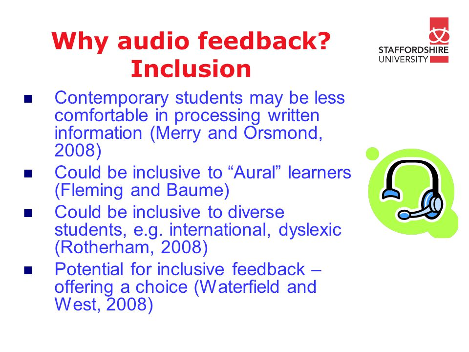 Why audio feedback.