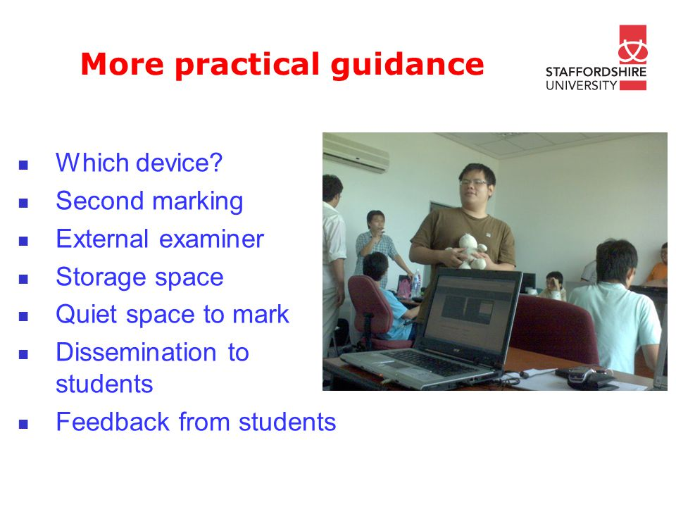 More practical guidance Which device.