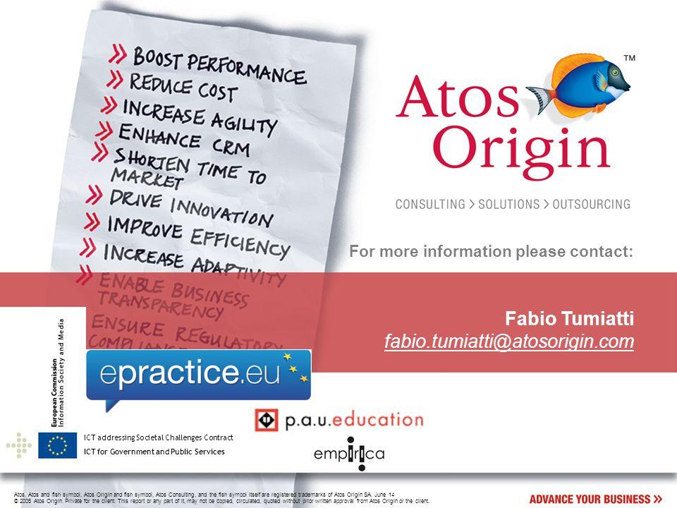 Atos, Atos and fish symbol, Atos Origin and fish symbol, Atos Consulting, and the fish symbol itself are registered trademarks of Atos Origin SA.