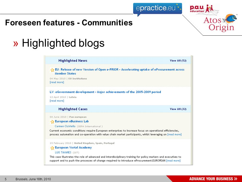5 Brussels, June 16th, 2010 Foreseen features - Communities »Highlighted blogs