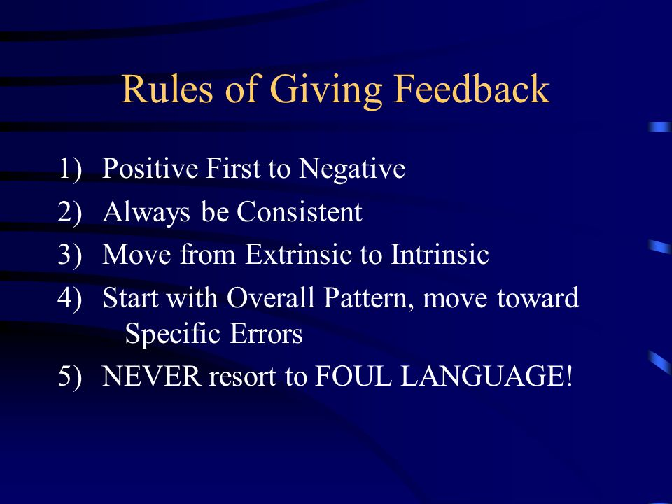 Feedback Schedules ABSOLUTE – After each Attempt INTERMITTANT – Randomly Given SUMMARY – Given at end of day/so many FADED – Started as Absolute but o