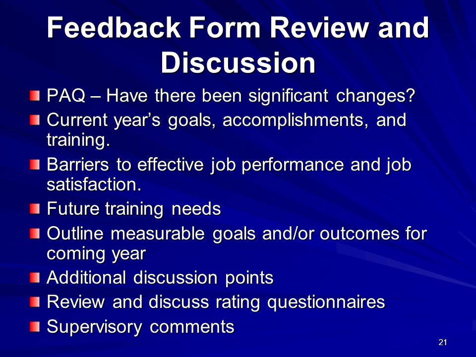 21 Feedback Form Review and Discussion PAQ – Have there been significant changes.