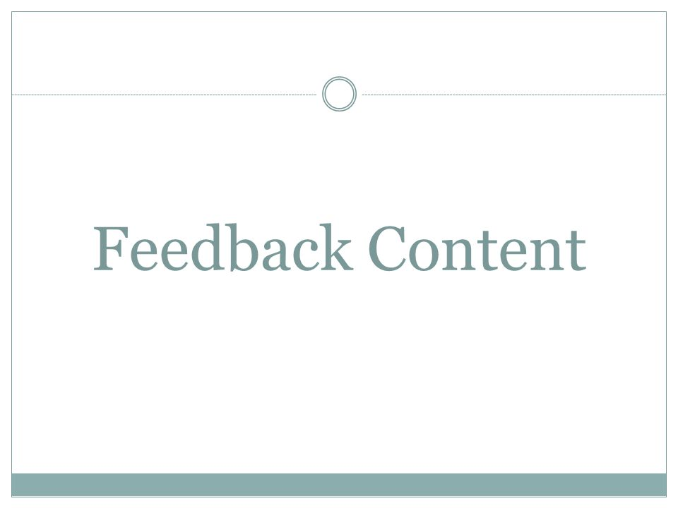 Feedback Content