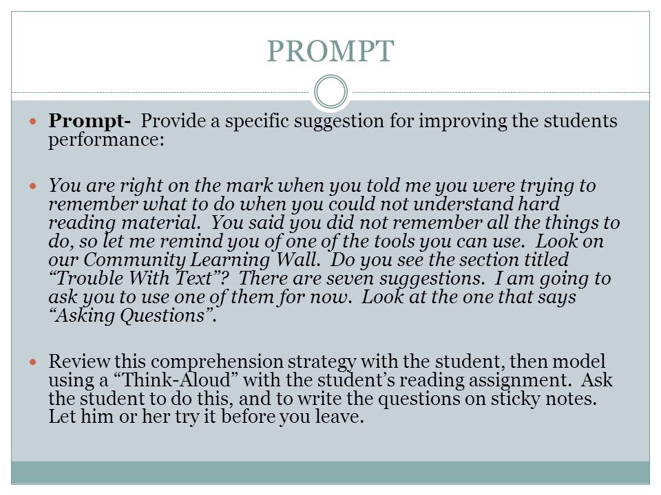PROMPT Prompt- Provide a specific suggestion for improving the students performance: You are right on the mark when you told me you were trying to rem