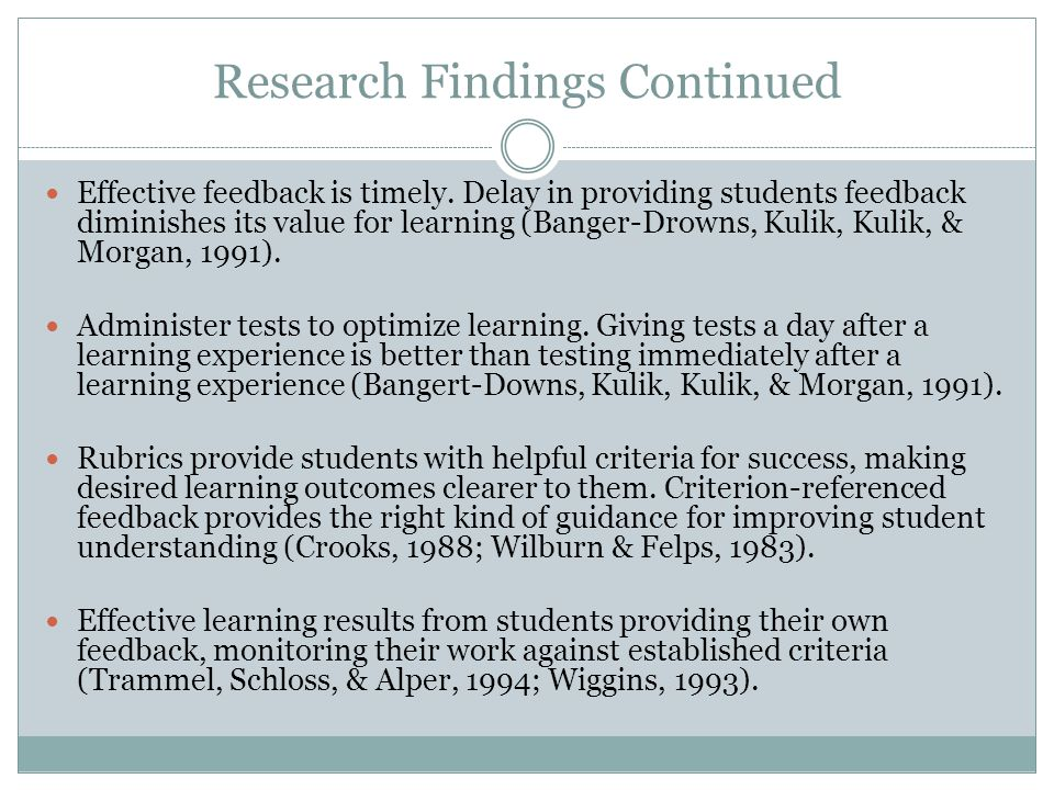 Think/Pair/Share Describe your classroom in terms of feedback.