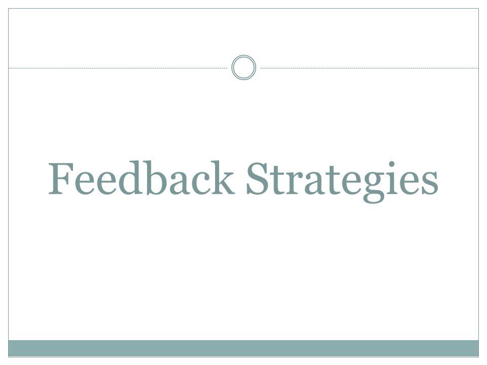 Feedback Strategies