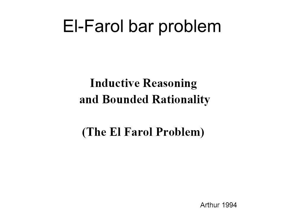El-Farol bar problem Arthur 1994
