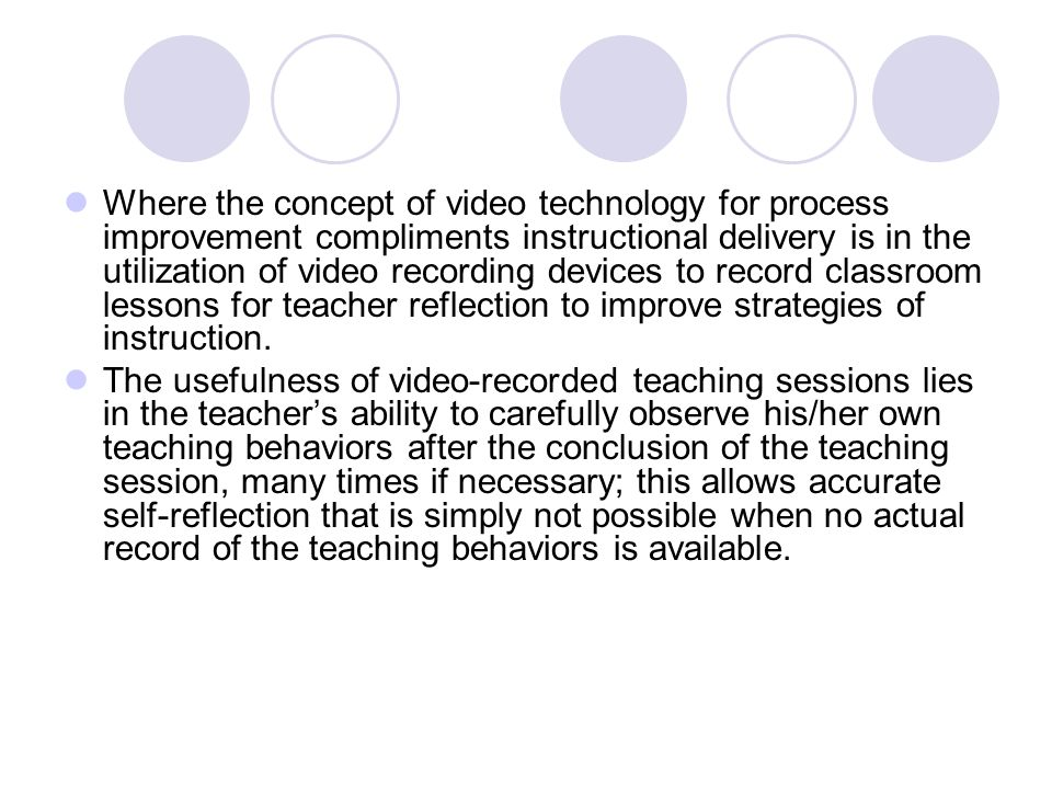 Purpose of the Study and Research Question 1) Does conducting a semi-structured interview incorporating video feedback about a teaching session immediately following the session facilitate positive changes in a subsequent teaching session compared to semi-structured interviews with no video feedback conducted immediately following the session, and delayed by twenty-four hours.
