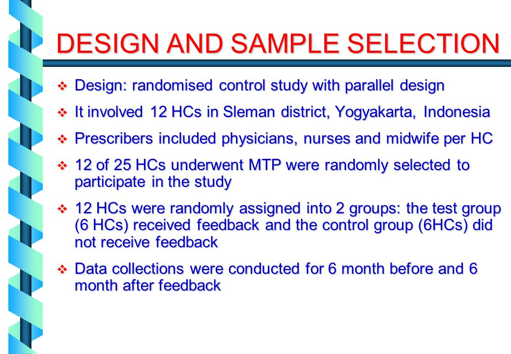 Design: randomised control study with parallel design Design: randomised control study with parallel design It involved 12 HCs in Sleman district, Yog