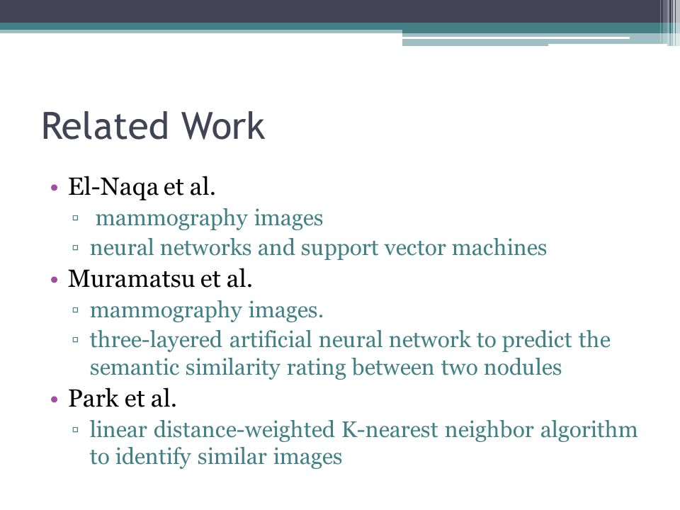 Related Work El-Naqa et al.