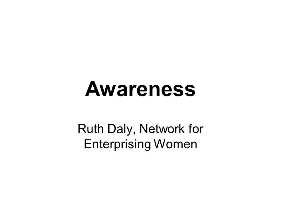 Awareness Ruth Daly, Network for Enterprising Women