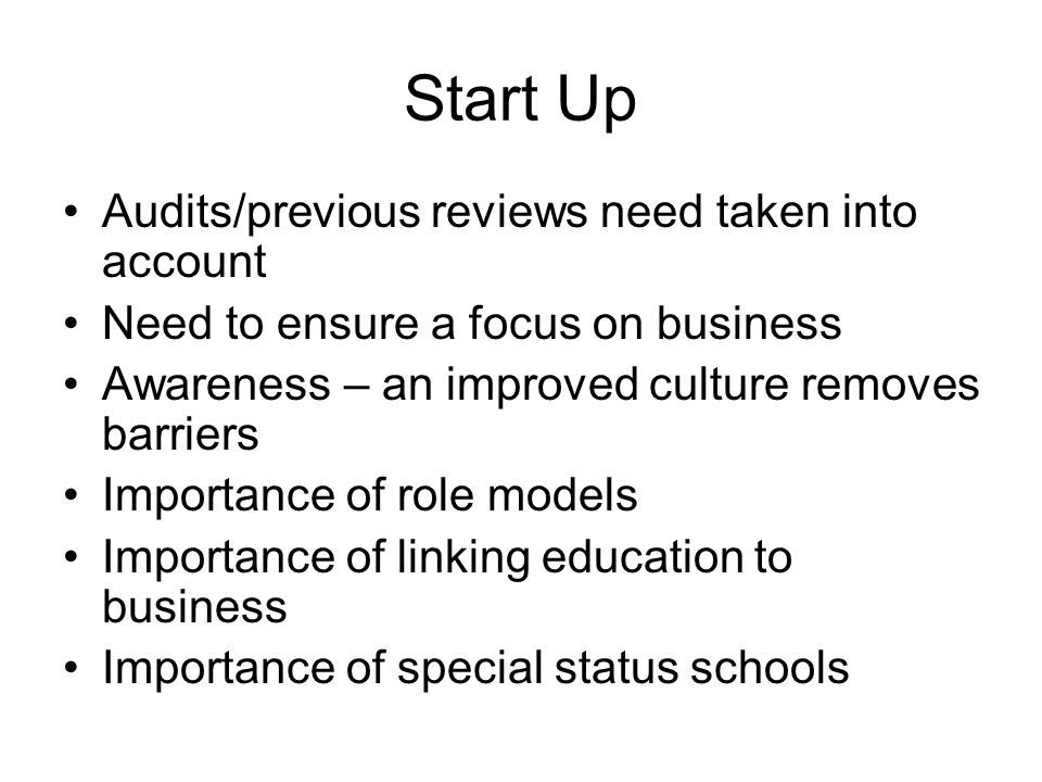Audits/previous reviews need taken into account Need to ensure a focus on business Awareness – an improved culture removes barriers Importance of role