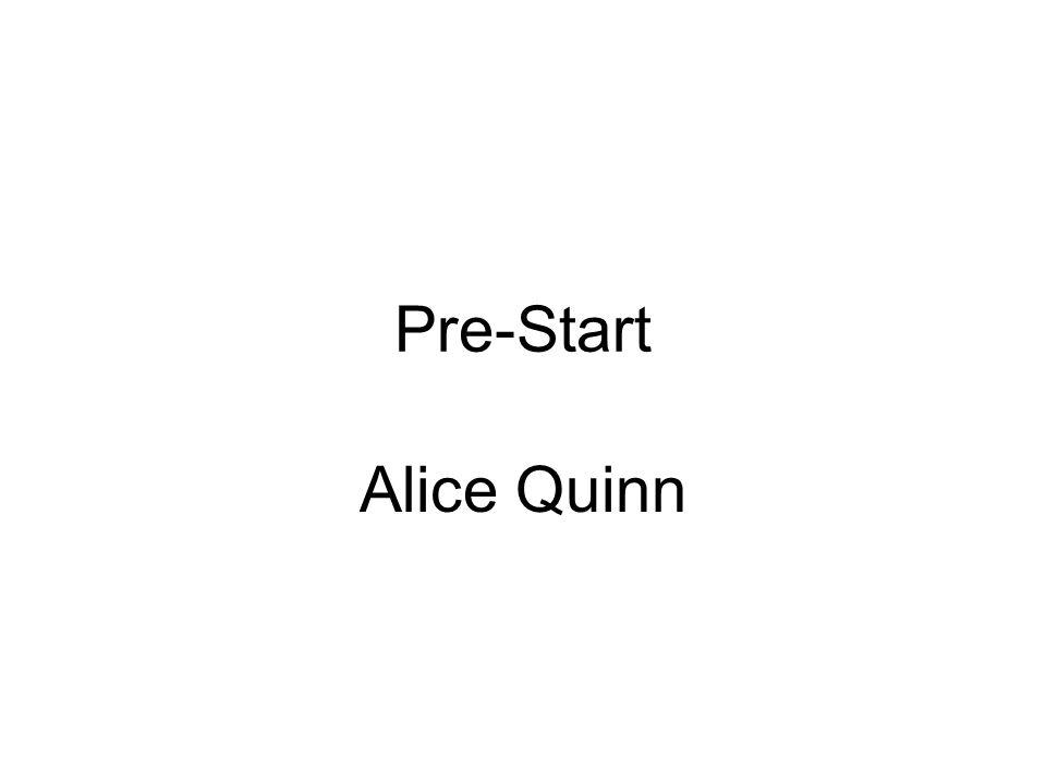 Pre-Start Alice Quinn