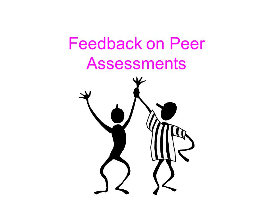 Feedback on Peer Assessments