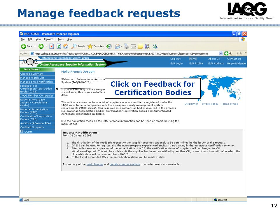 12 Manage feedback requests Click on Feedback for Certification Bodies