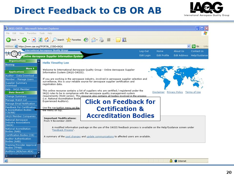 20 Direct Feedback to CB OR AB Click on Feedback for Certification & Accreditation Bodies