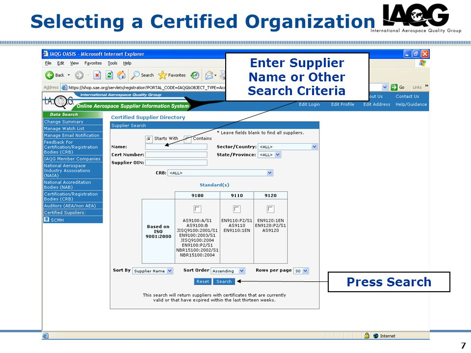 7 Selecting a Certified Organization Enter Supplier Name or Other Search Criteria Press Search