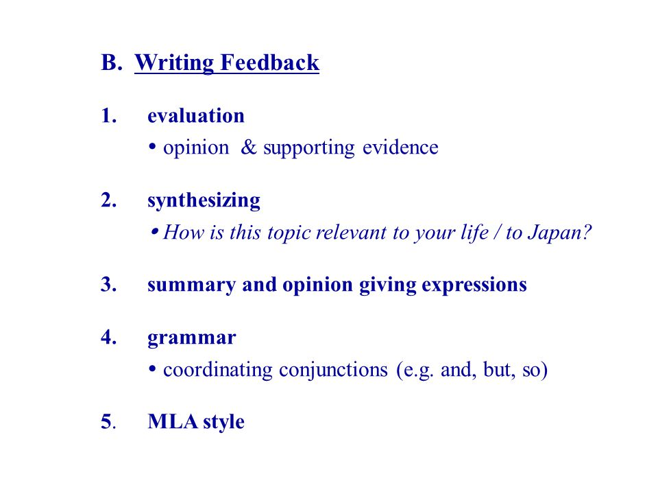 B. Writing Feedback 1. 2. 3. 4. 5.