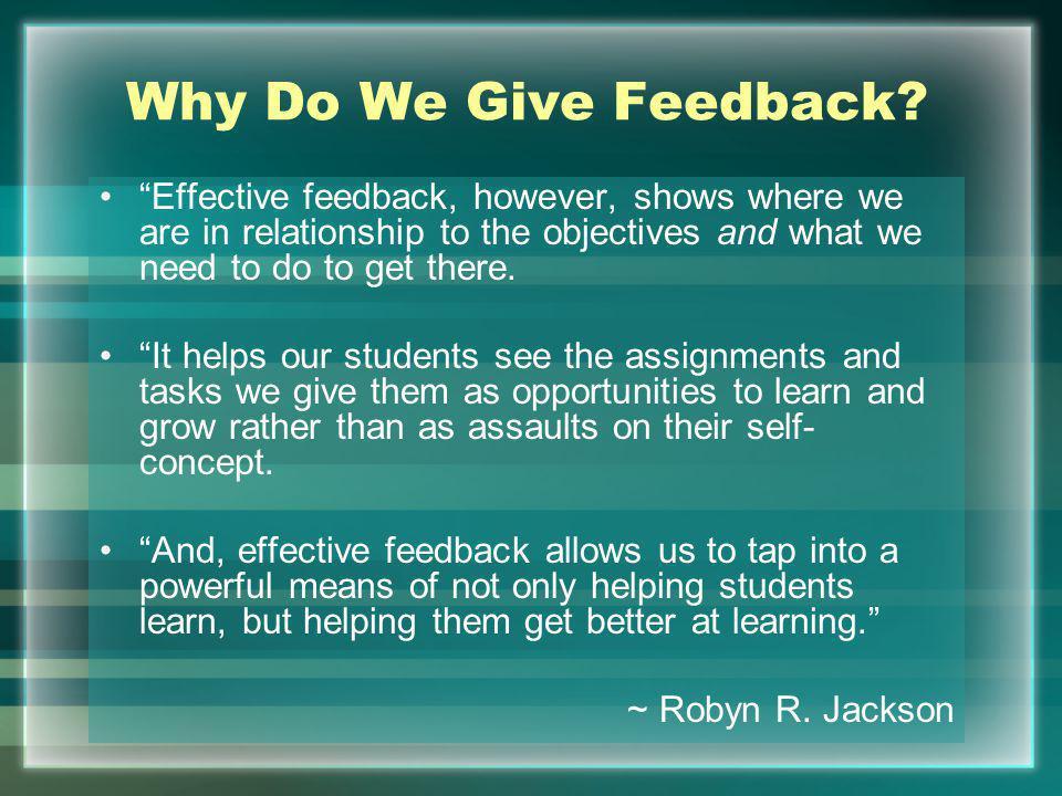 Why Do We Give Feedback.