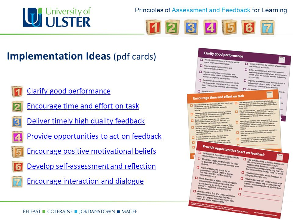 Principles of Assessment and Feedback for Learning Implementation Ideas (pdf cards) 1.Clarify good performanceClarify good performance 2.Encourage tim
