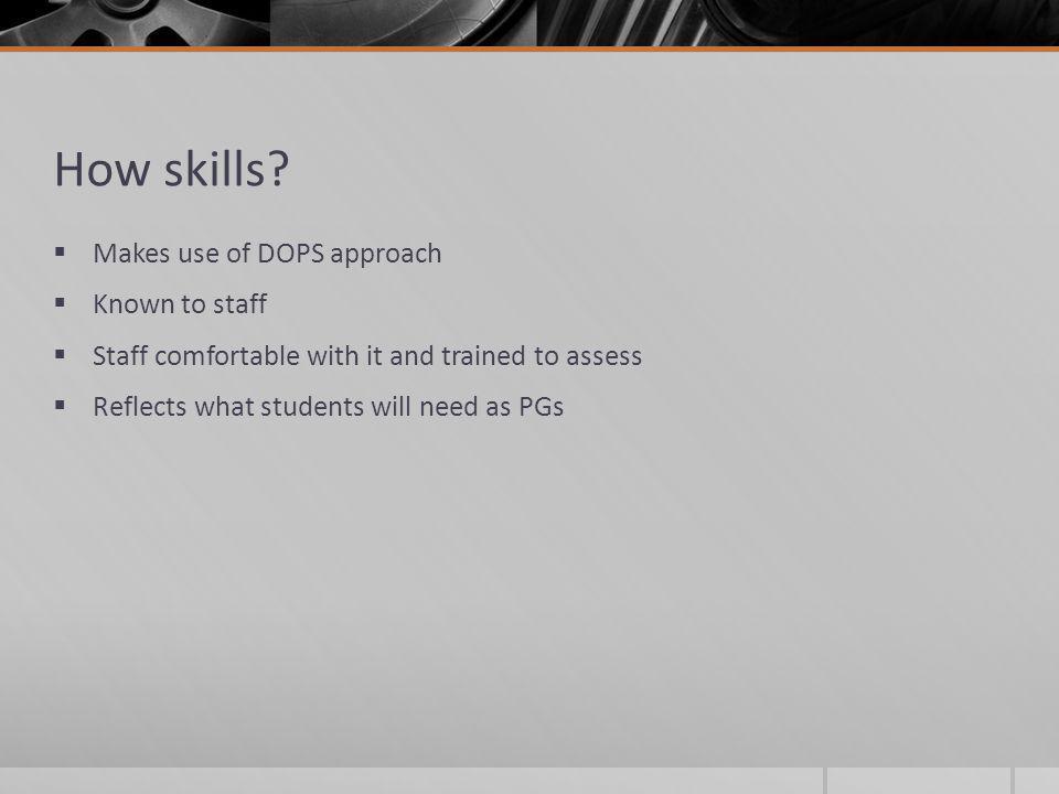 How skills.