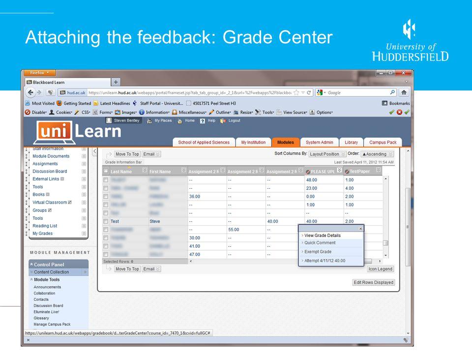 Attaching the feedback: Grade Center