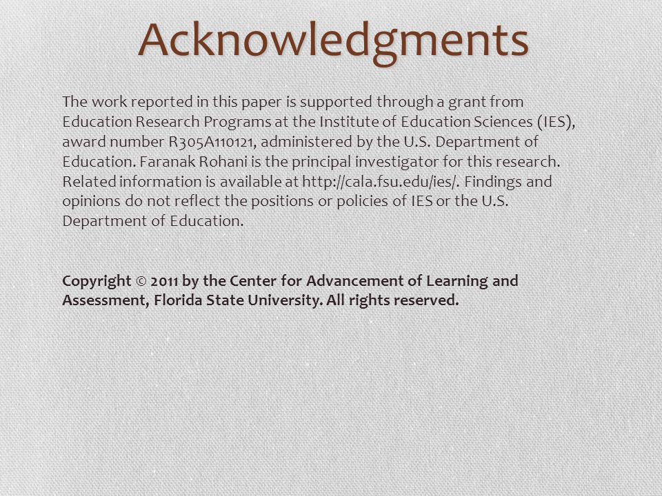 Acknowledgments The work reported in this paper is supported through a grant from Education Research Programs at the Institute of Education Sciences (