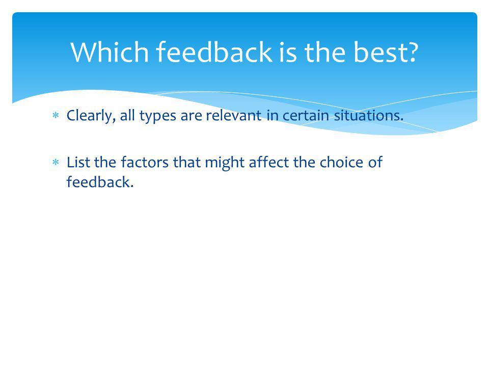 Autonomous learners (experts) use more intrinsic feedback.