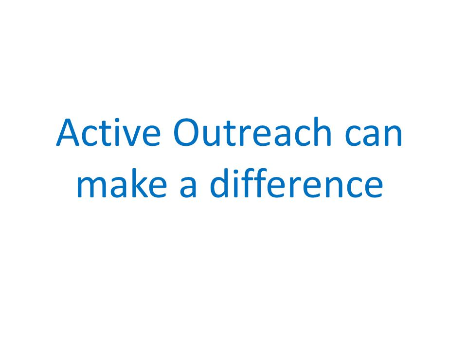 Active Outreach can make a difference