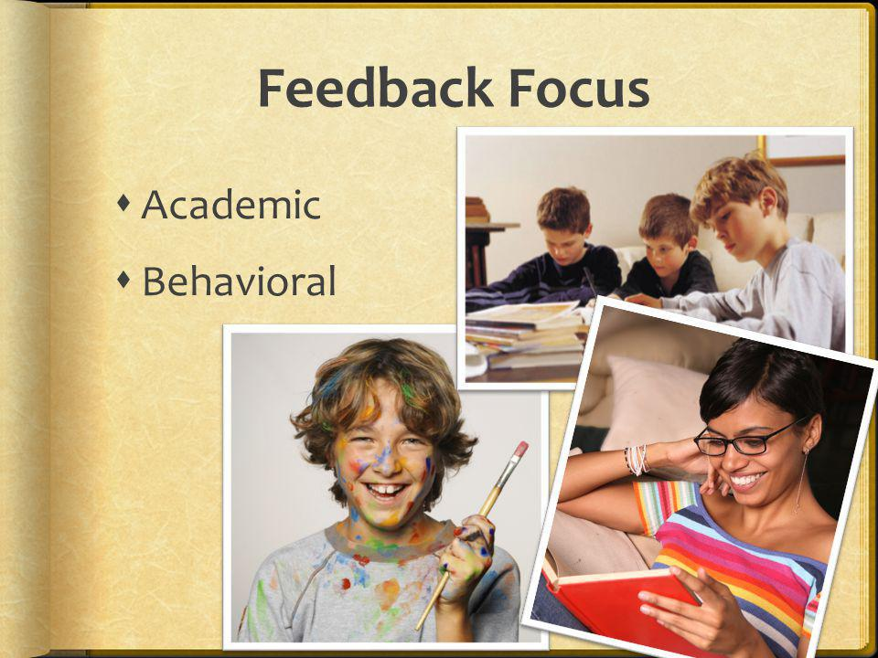 Primary Purposes of Feedback To keep students on course so they arrive successfully at their predetermined destination.
