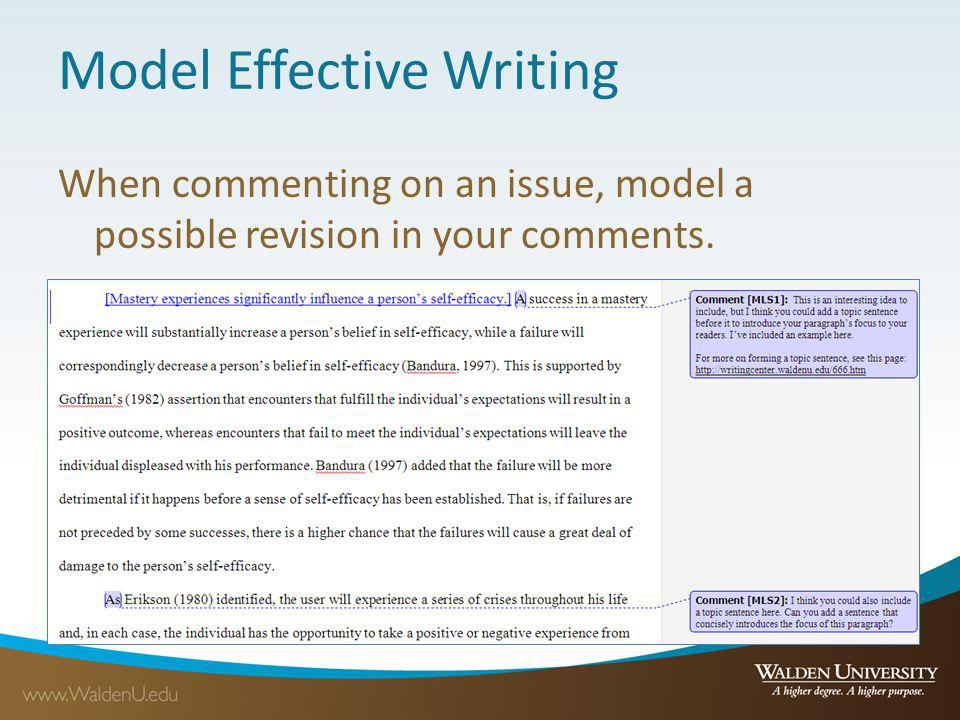 Model Effective Writing When commenting on an issue, model a possible revision in your comments.