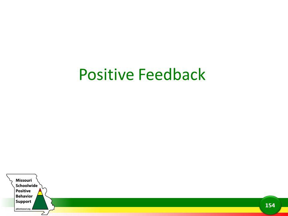 Positive Feedback 154