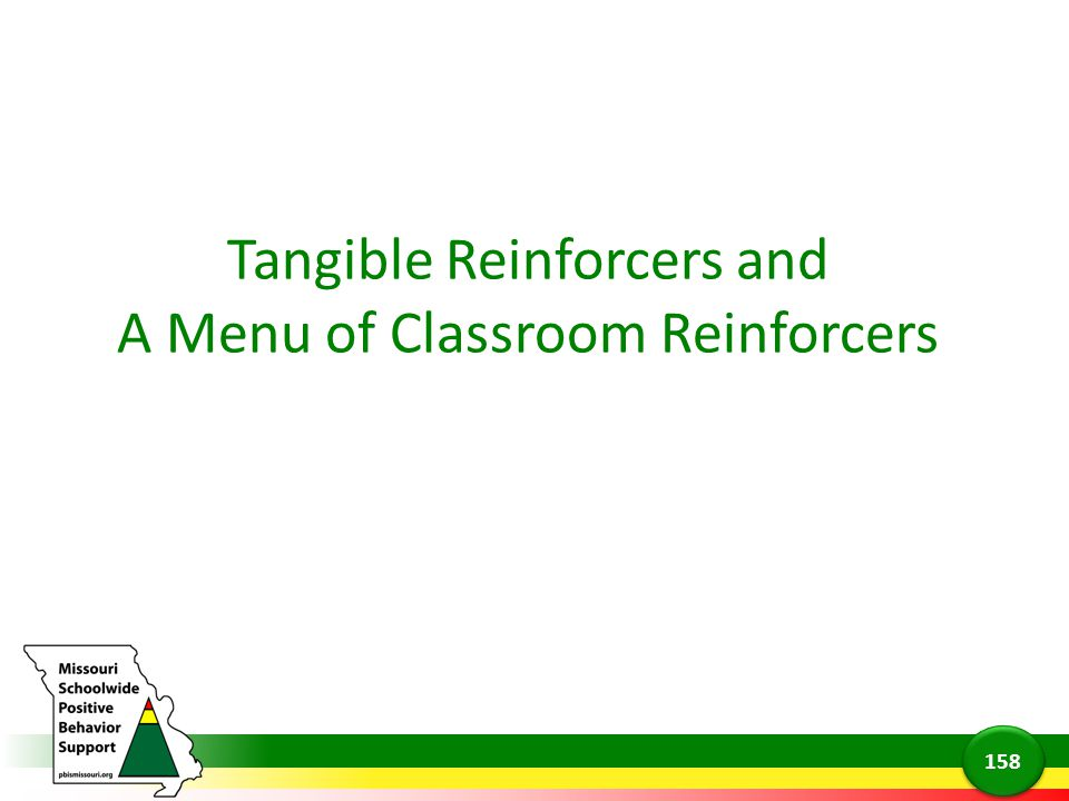 Tangible Reinforcers and A Menu of Classroom Reinforcers 158