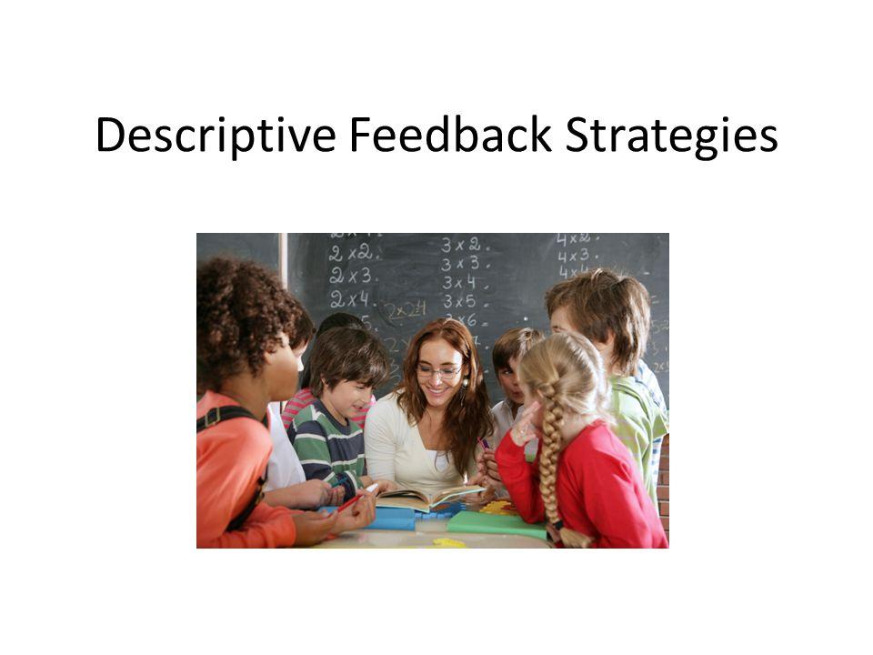 Descriptive Feedback Strategies