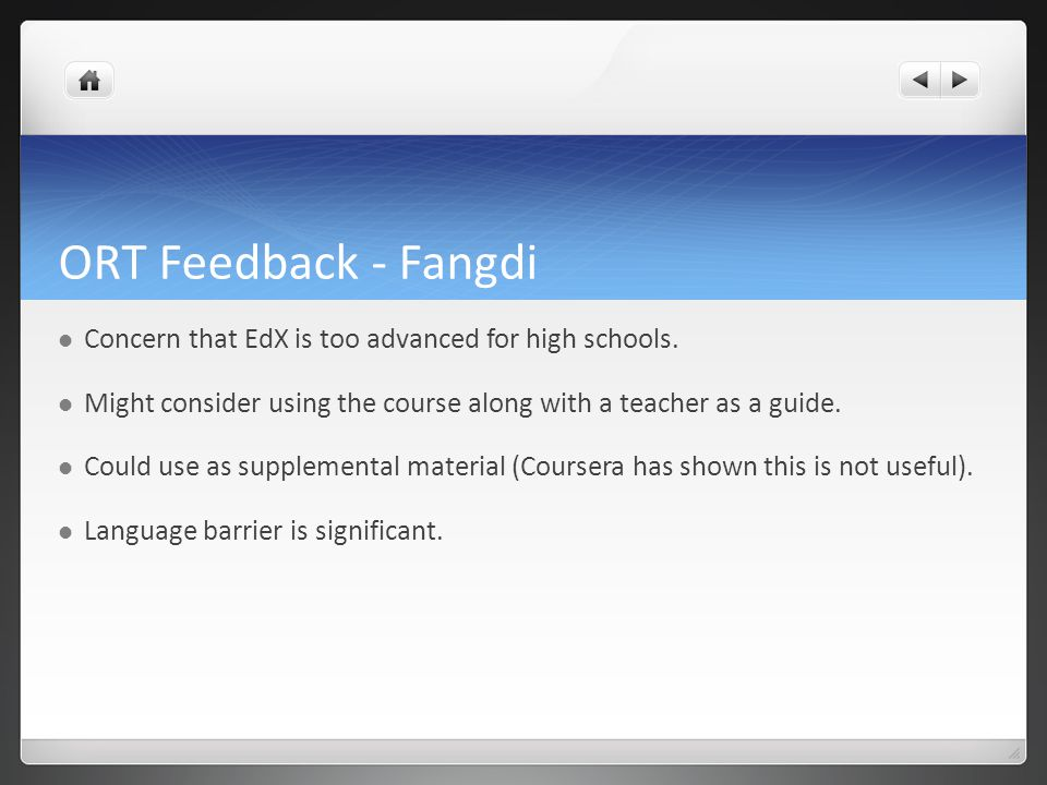 ORT Feedback - Fangdi Concern that EdX is too advanced for high schools.