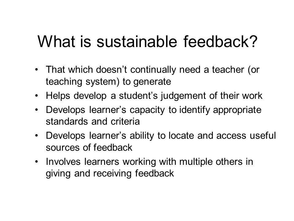 What is sustainable feedback.
