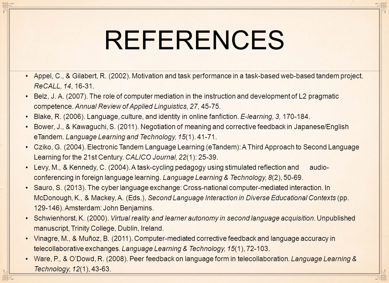 REFERENCES Appel, C., & Gilabert, R. (2002).