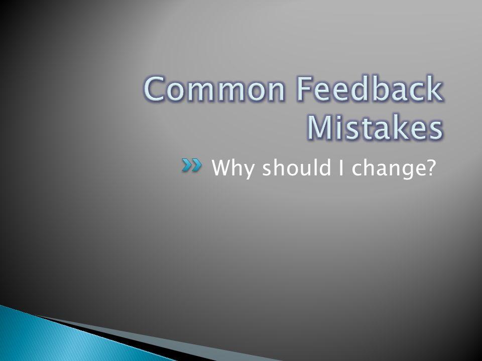 Why should I change