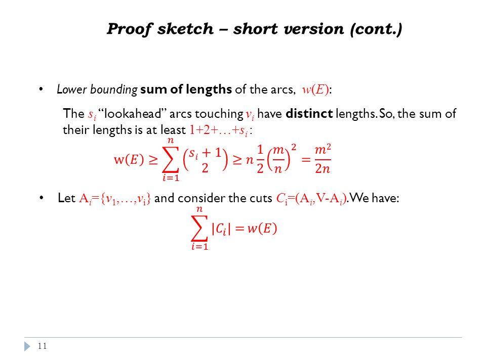 11 Proof sketch – short version (cont.)