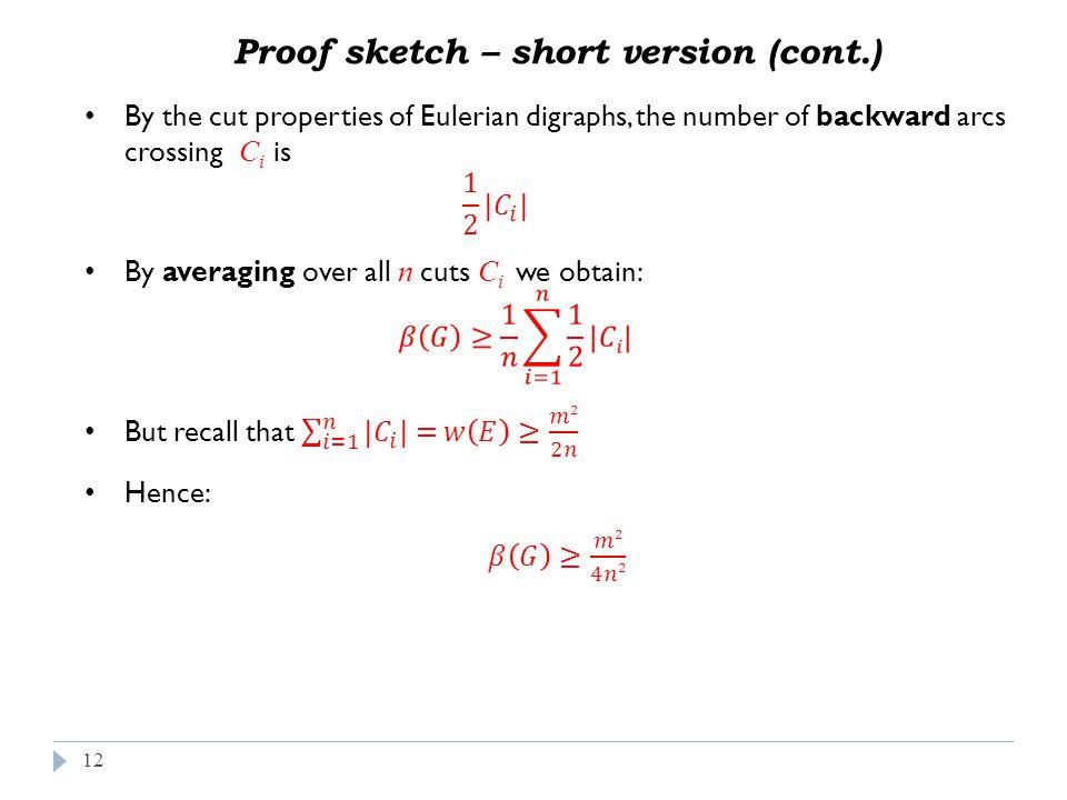 12 Proof sketch – short version (cont.)