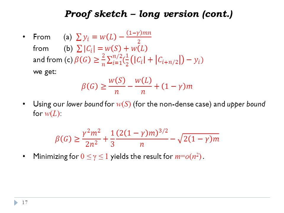 17 Proof sketch – long version (cont.)