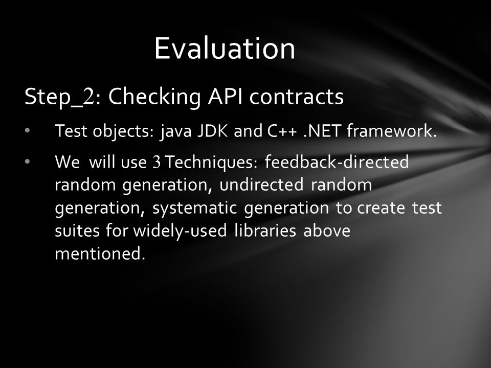 Step_ 2 : Checking API contracts Test objects: java JDK and C++.NET framework.